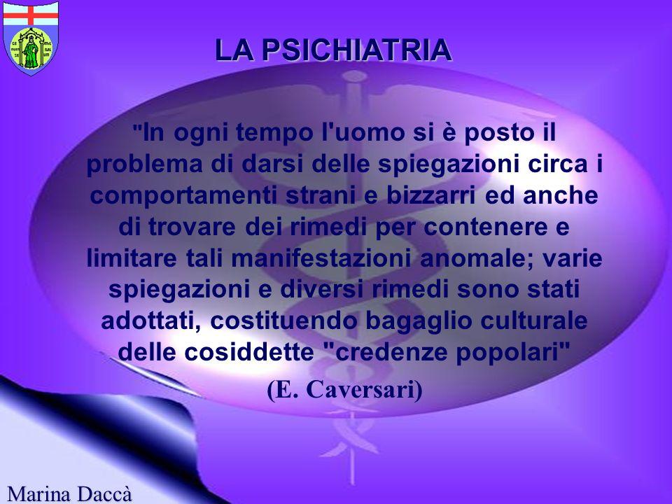 LA PSICHIATRIA LA PSICHIATRIA (E. Caversari)