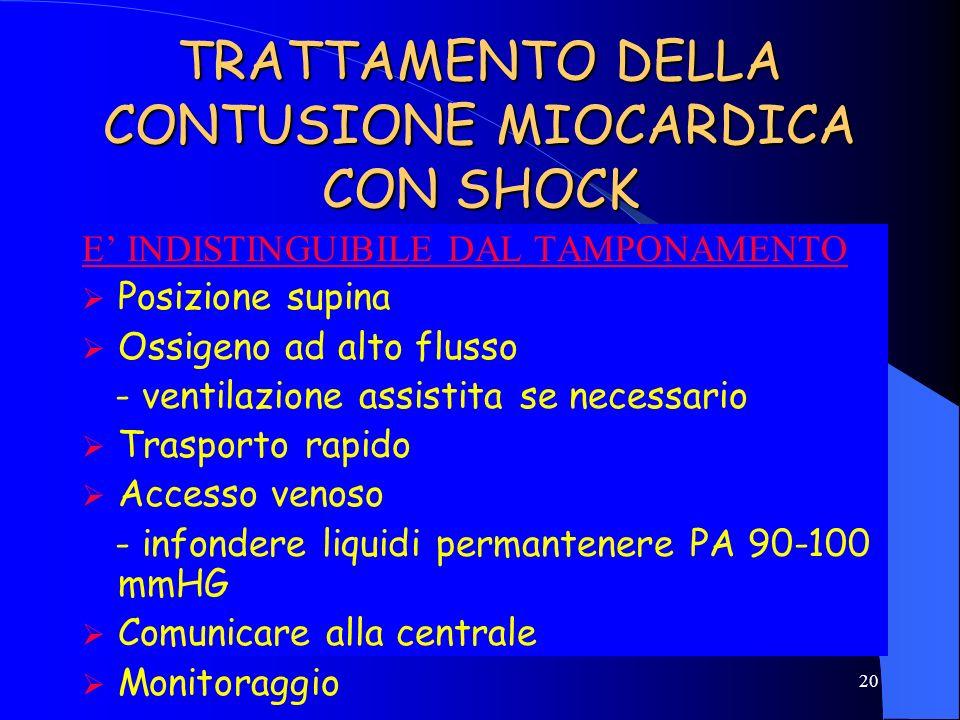 TRATTAMENTO DELLA CONTUSIONE MIOCARDICA CON SHOCK