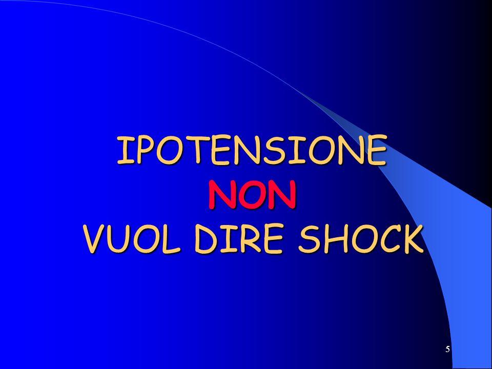 IPOTENSIONE NON VUOL DIRE SHOCK