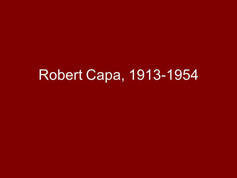 Robert Capa, 1913-1954