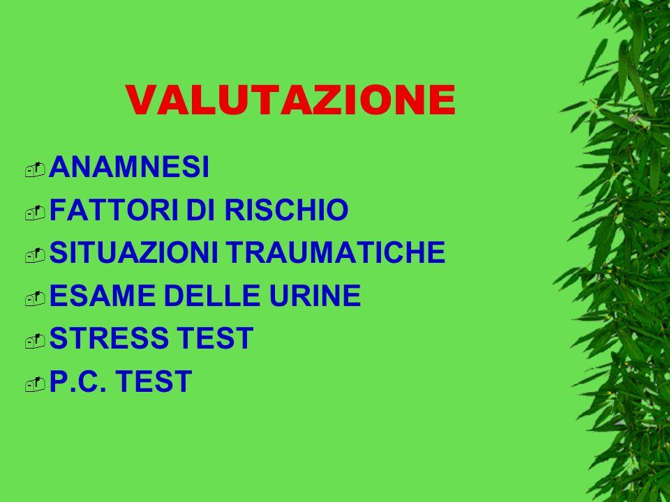 VALUTAZIONE ANAMNESI FATTORI DI RISCHIO SITUAZIONI TRAUMATICHE