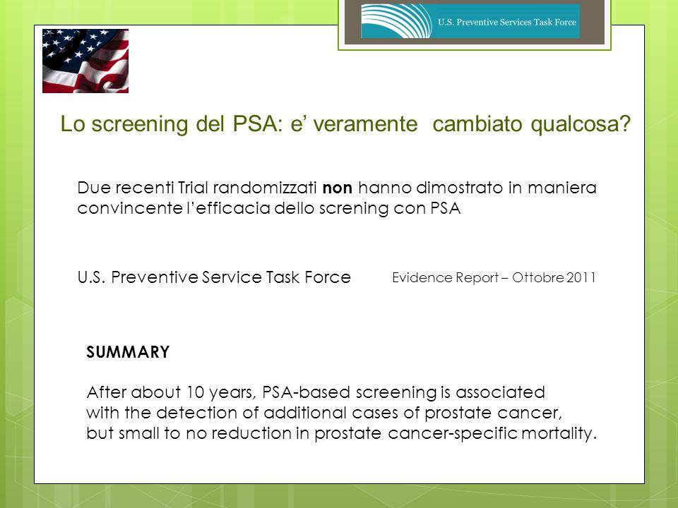 Lo screening del PSA: e' veramente cambiato qualcosa
