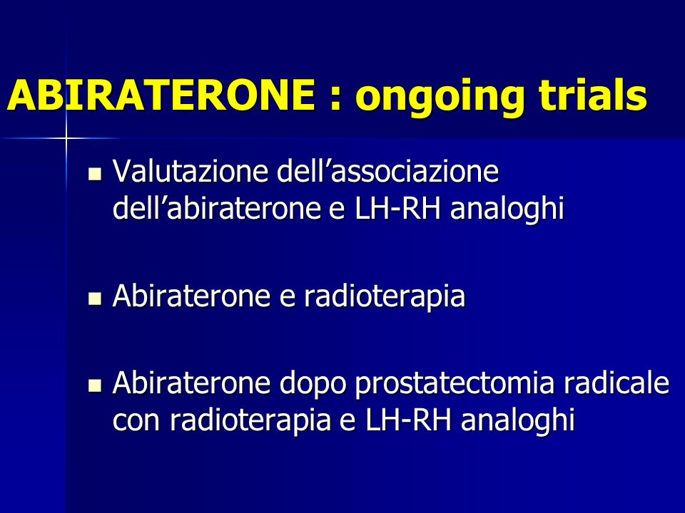 ABIRATERONE : ongoing trials