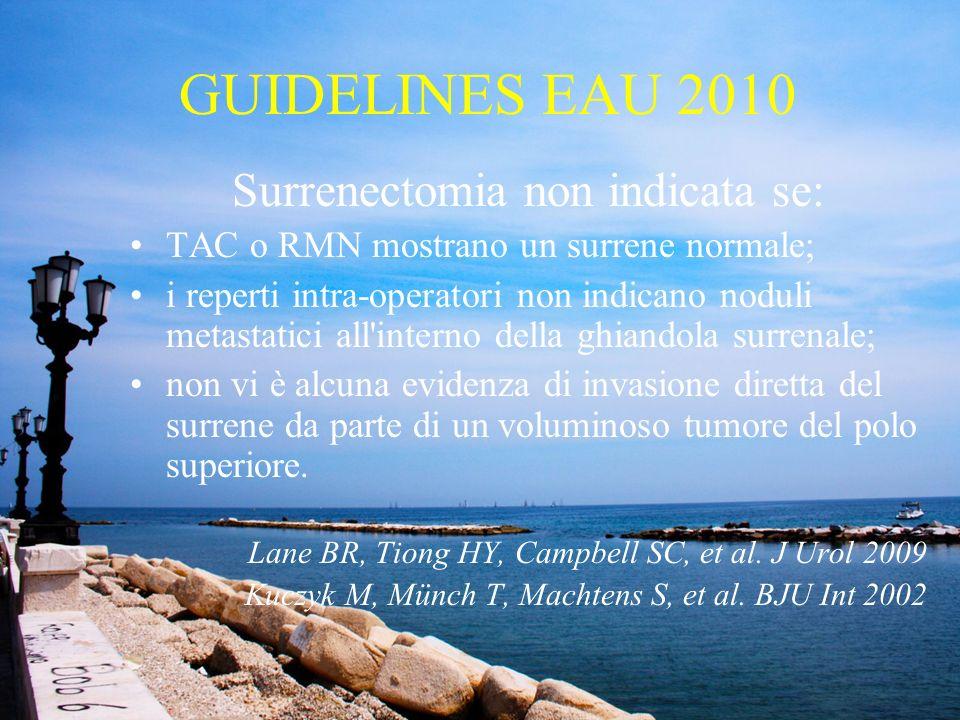Surrenectomia non indicata se: