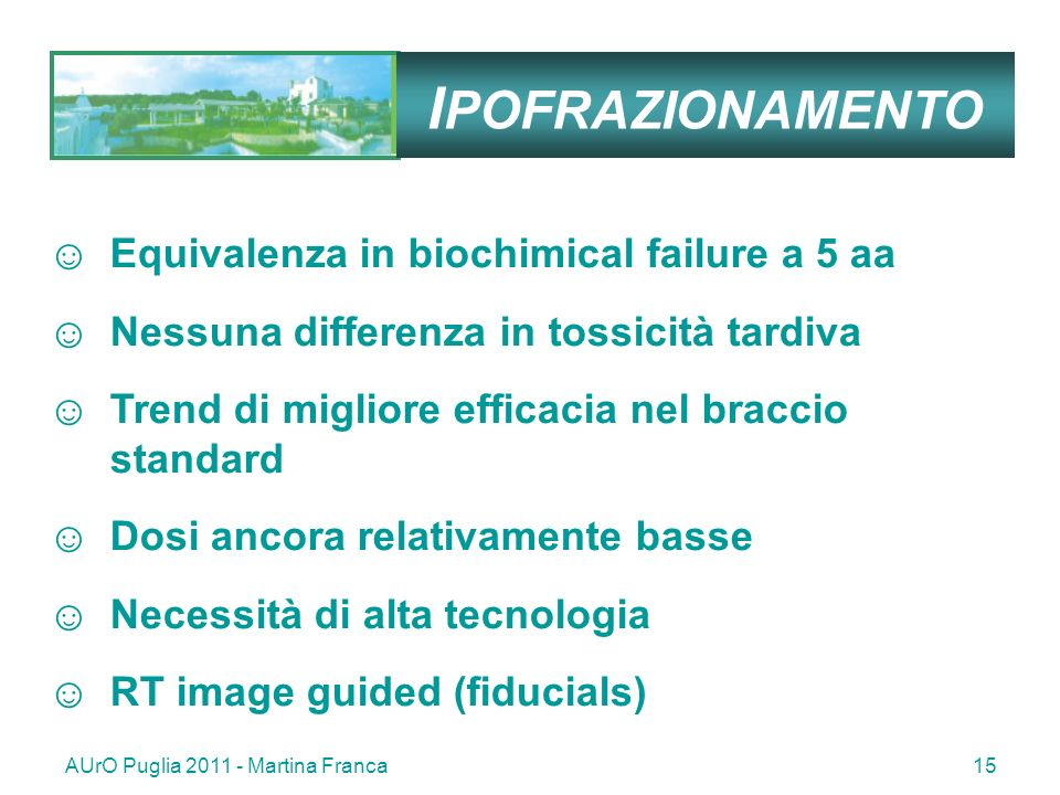 IPOFRAZIONAMENTO Equivalenza in biochimical failure a 5 aa