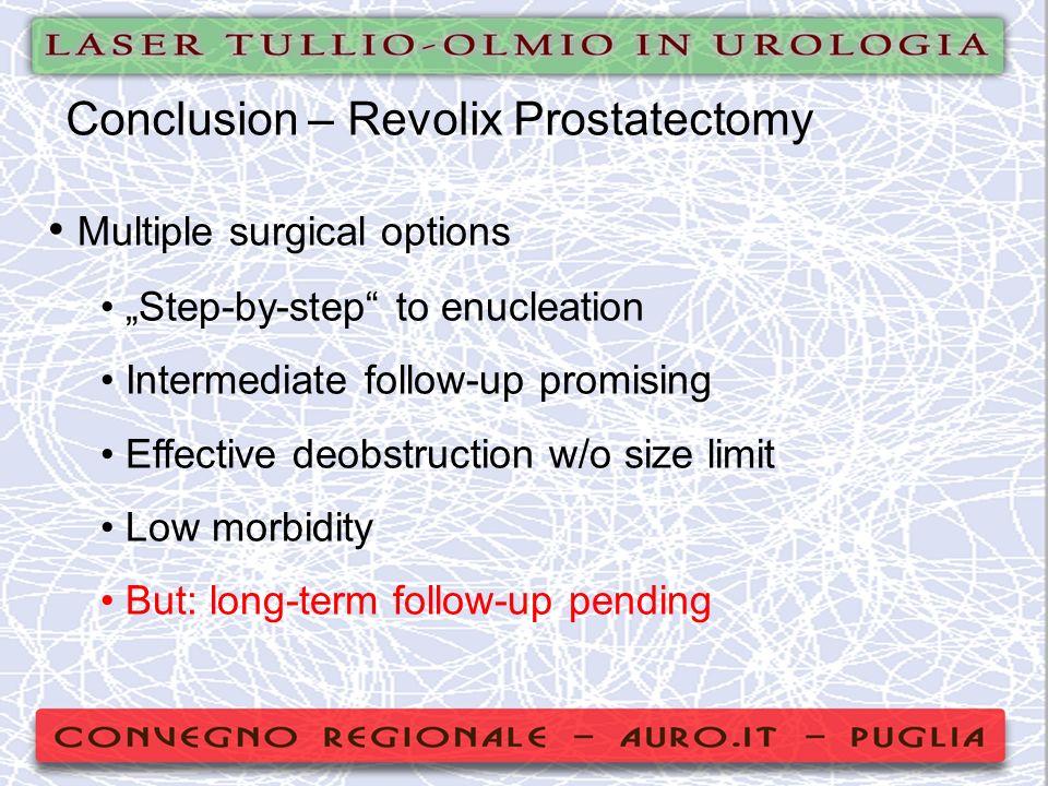 Conclusion – Revolix Prostatectomy