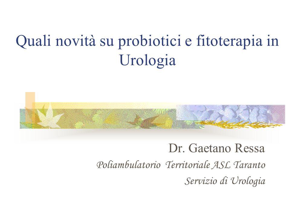 Quali novità su probiotici e fitoterapia in Urologia