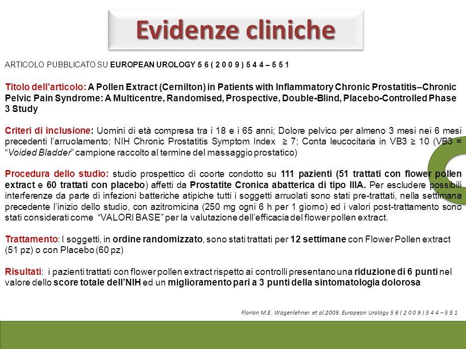 Evidenze cliniche ARTICOLO PUBBLICATO SU EUROPEAN UROLOGY 5 6 ( 2 0 0 9 ) 5 4 4 – 5 5 1.