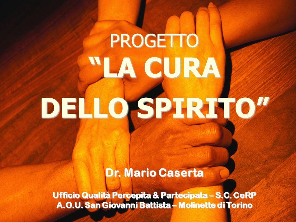 DELLO SPIRITO PROGETTO LA CURA Dr. Mario Caserta