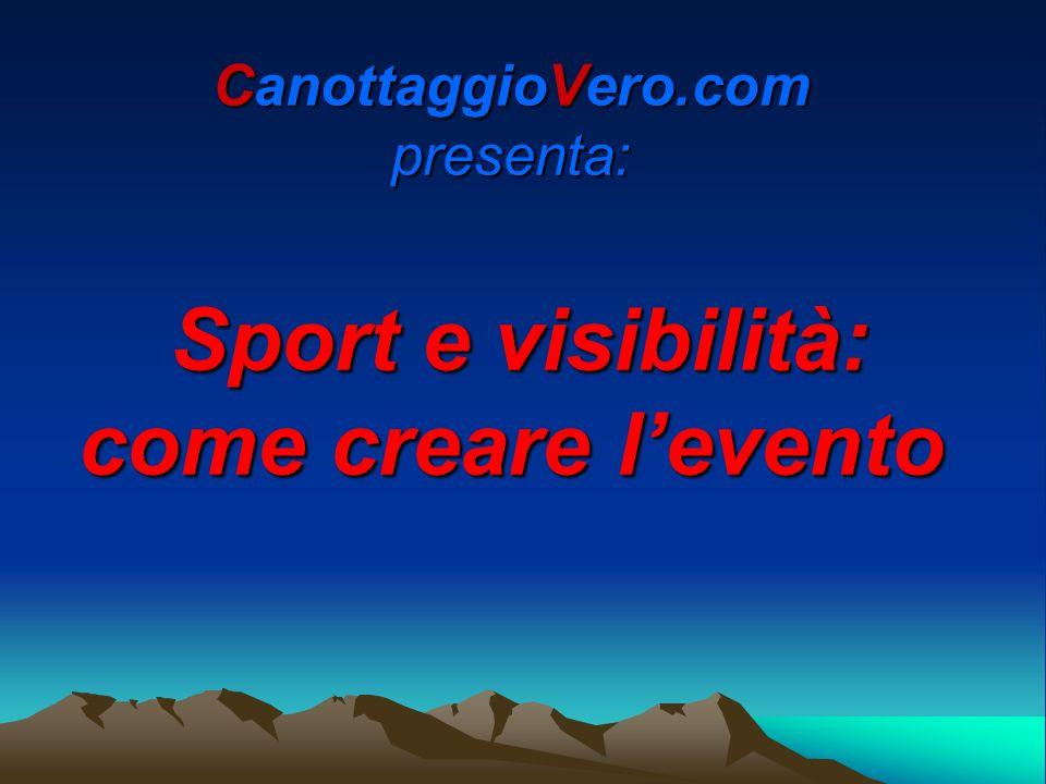 CanottaggioVero.com presenta: Sport e visibilità: come creare l'evento