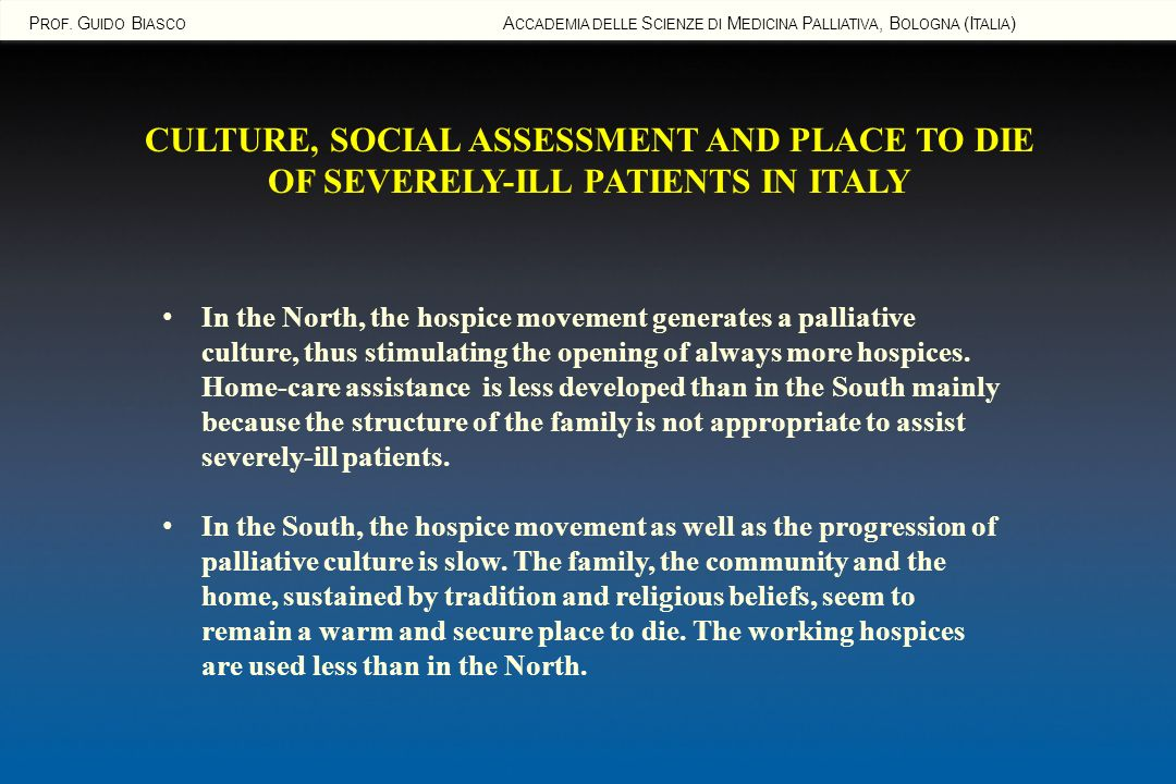 CULTURE, SOCIAL ASSESSMENT AND PLACE TO DIE