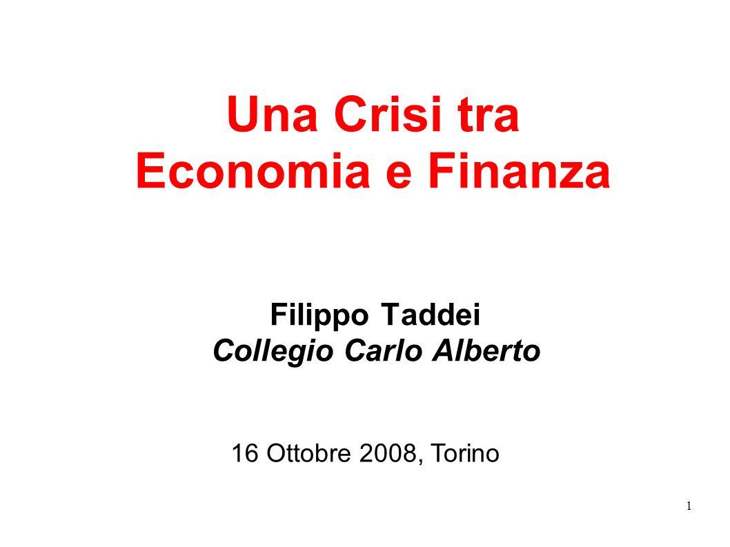 Una Crisi tra Economia e Finanza