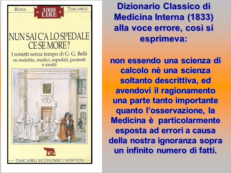 Dizionario Classico di Medicina Interna (1833) alla voce errore, così si esprimeva: