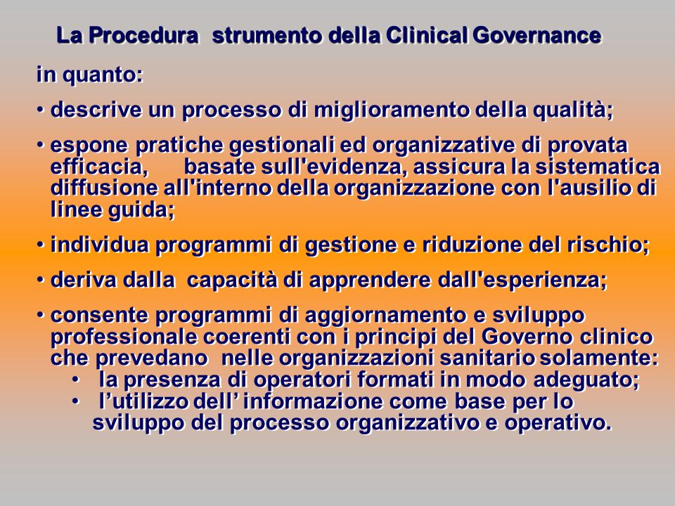 La Procedura strumento della Clinical Governance