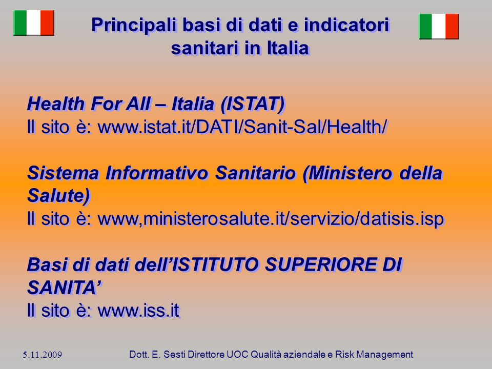 Principali basi di dati e indicatori sanitari in Italia