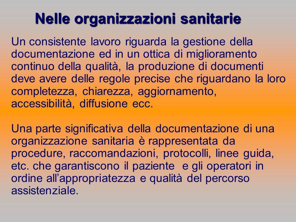 Nelle organizzazioni sanitarie