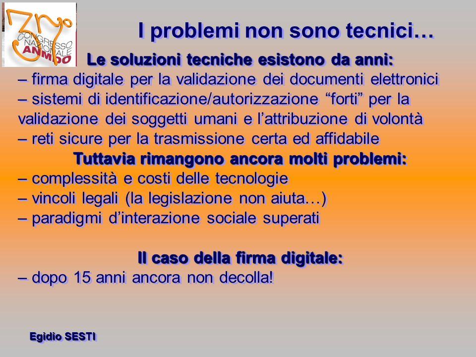 I problemi non sono tecnici…
