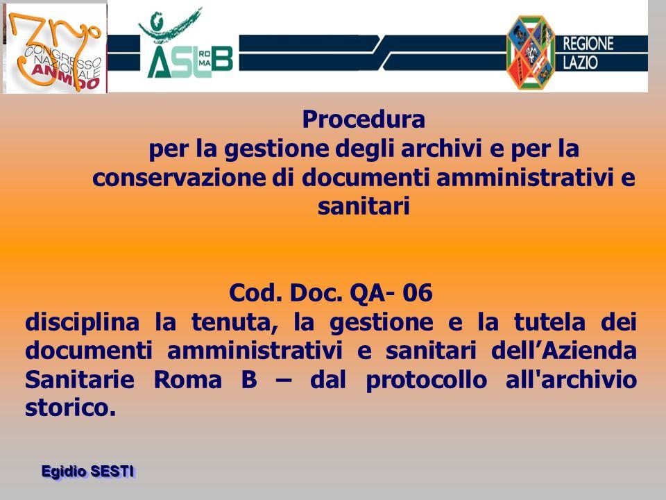 Procedura per la gestione degli archivi e per la conservazione di documenti amministrativi e sanitari.