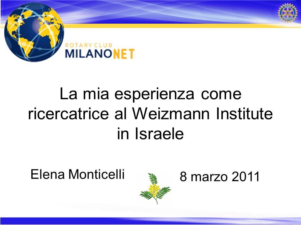 La mia esperienza come ricercatrice al Weizmann Institute in Israele