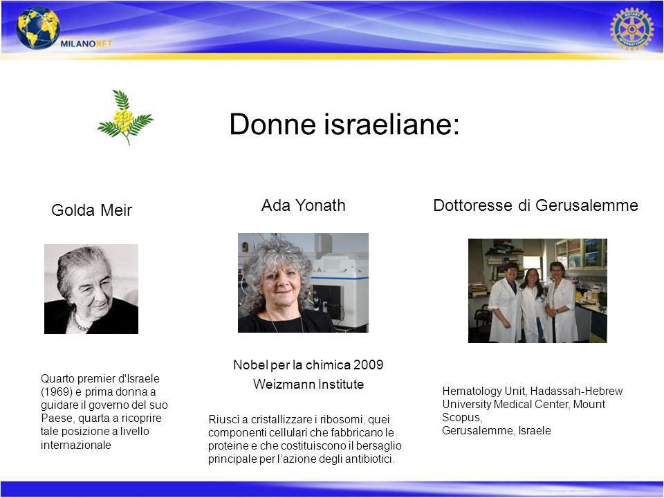 Donne israeliane: Ada Yonath Dottoresse di Gerusalemme Golda Meir