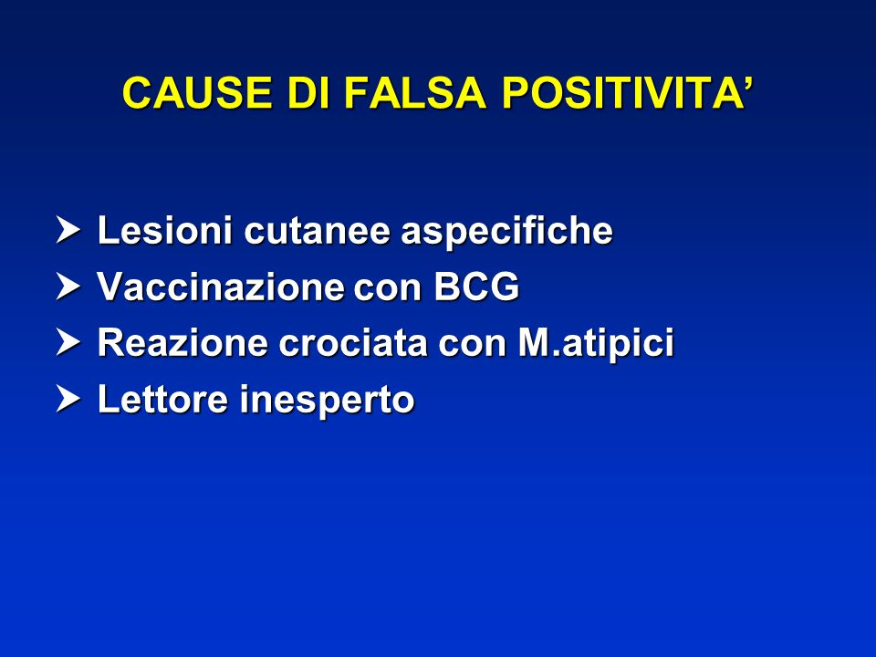CAUSE DI FALSA POSITIVITA'