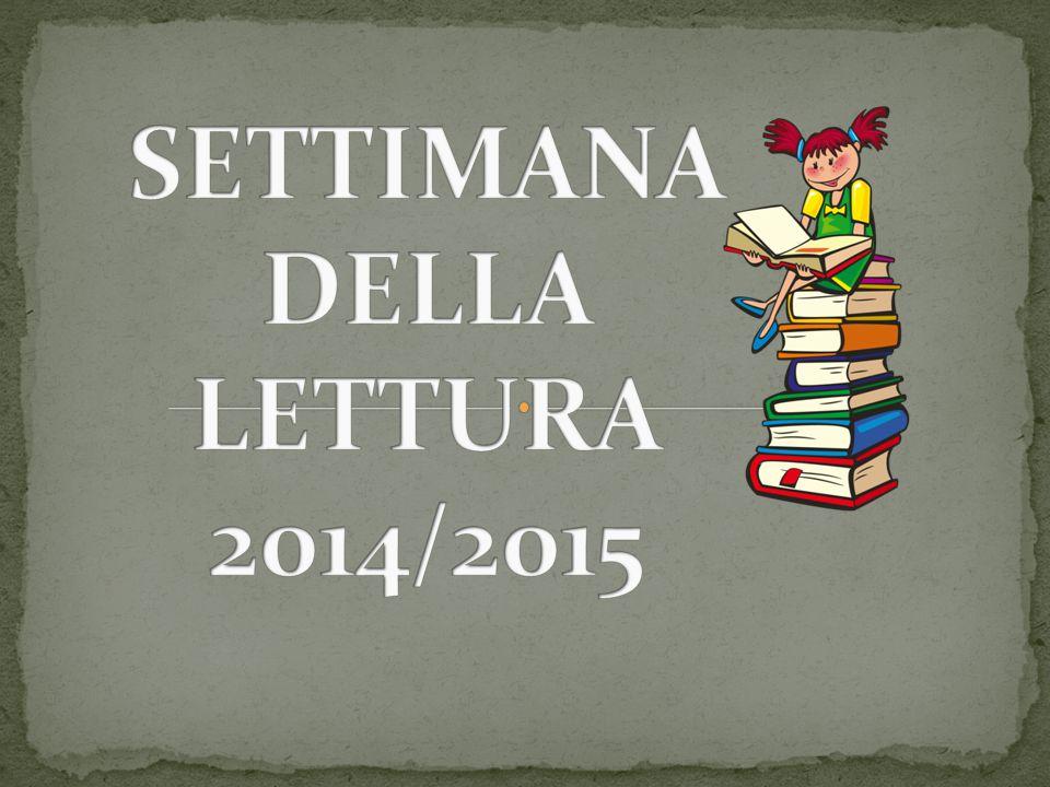 SETTIMANA DELLA LETTURA 2014/2015