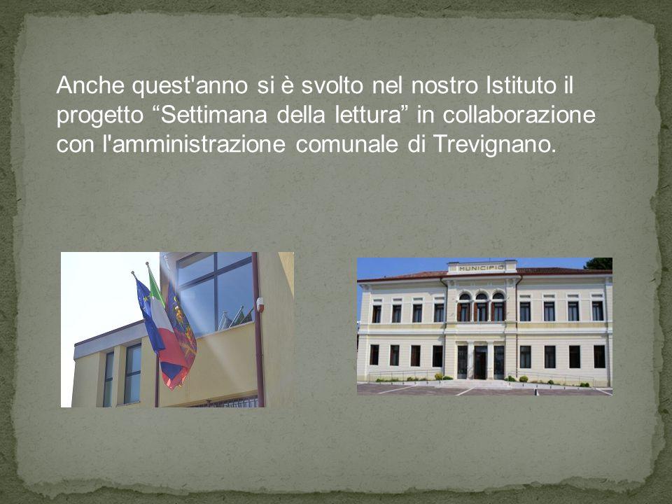 Anche quest anno si è svolto nel nostro Istituto il progetto Settimana della lettura in collaborazione con l amministrazione comunale di Trevignano.