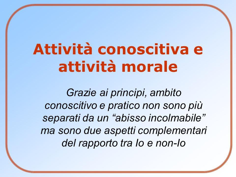 Attività conoscitiva e attività morale