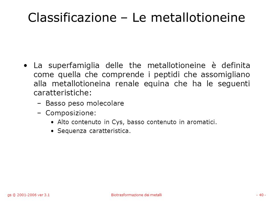 Classificazione – Le metallotioneine