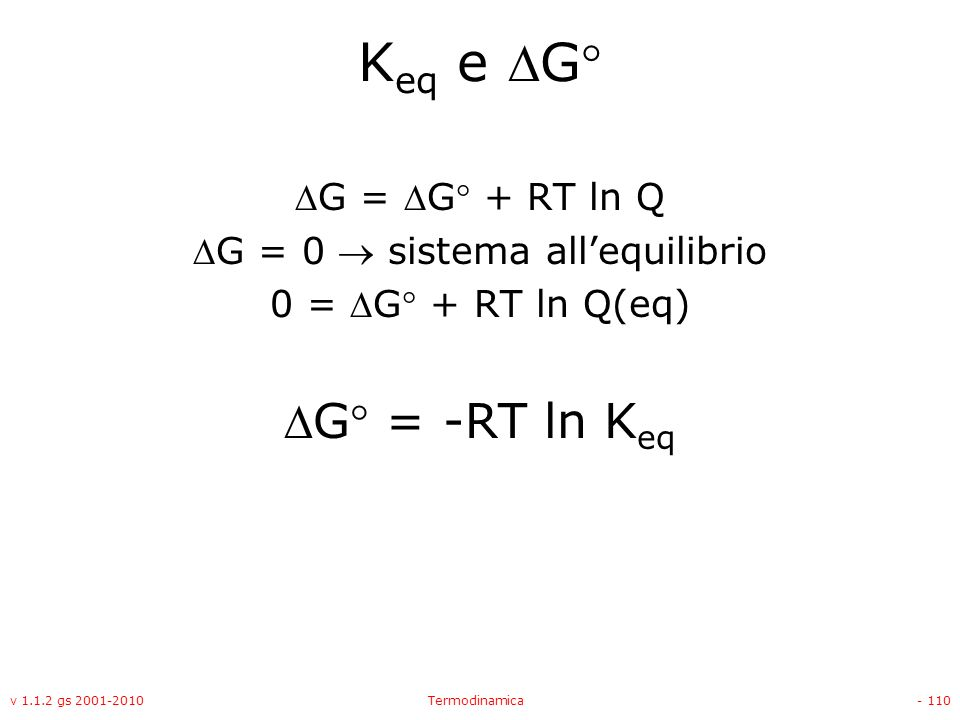 G = 0  sistema all'equilibrio