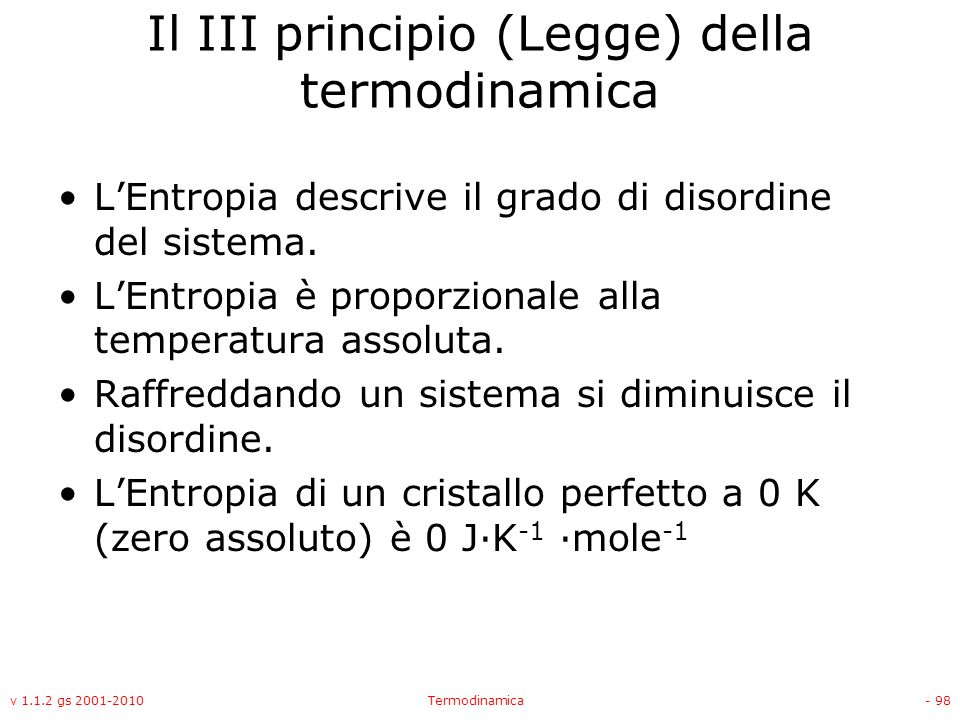 Il III principio (Legge) della termodinamica