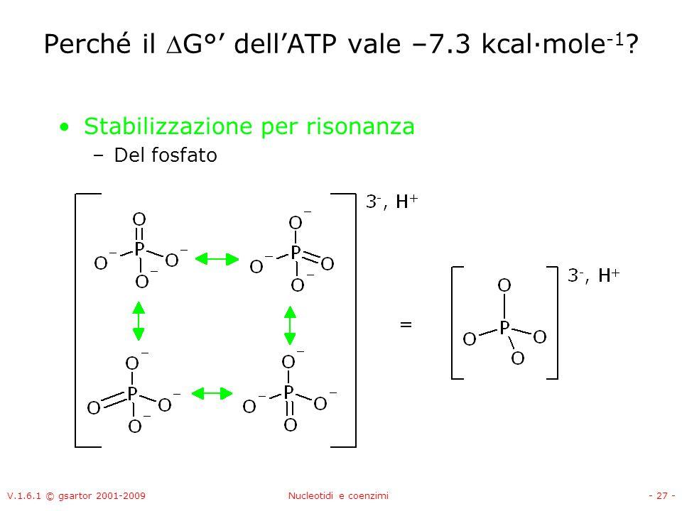 Perché il G°' dell'ATP vale –7.3 kcal·mole-1