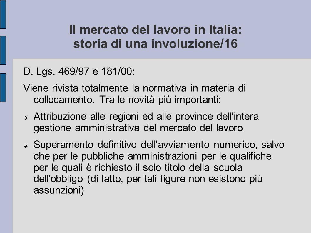 Il mercato del lavoro in Italia: storia di una involuzione/16
