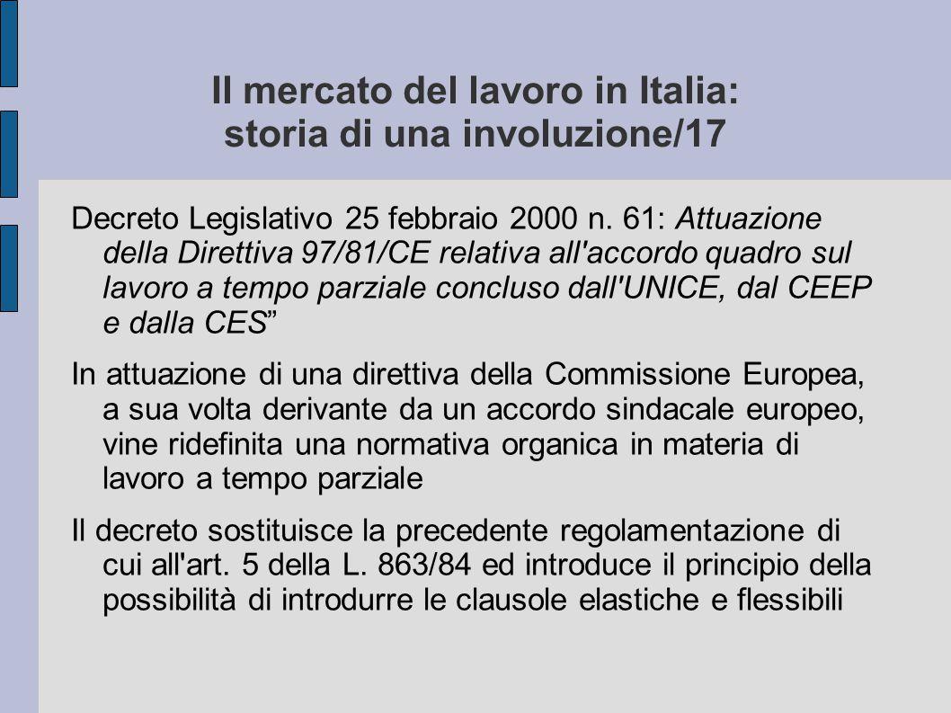 Il mercato del lavoro in Italia: storia di una involuzione/17