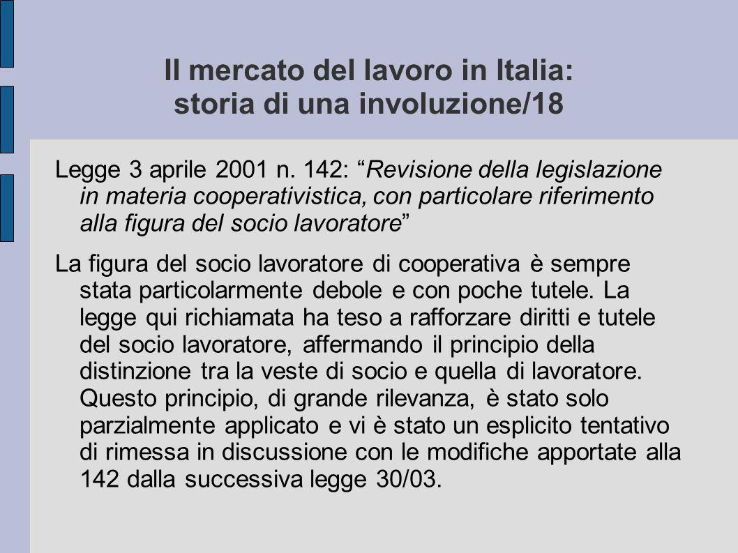 Il mercato del lavoro in Italia: storia di una involuzione/18