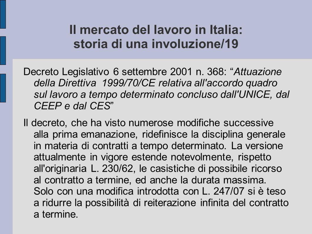 Il mercato del lavoro in Italia: storia di una involuzione/19