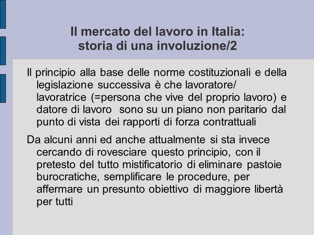 Il mercato del lavoro in Italia: storia di una involuzione/2