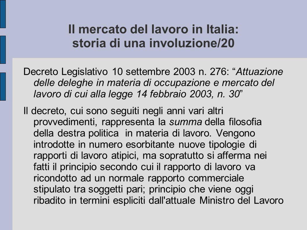 Il mercato del lavoro in Italia: storia di una involuzione/20