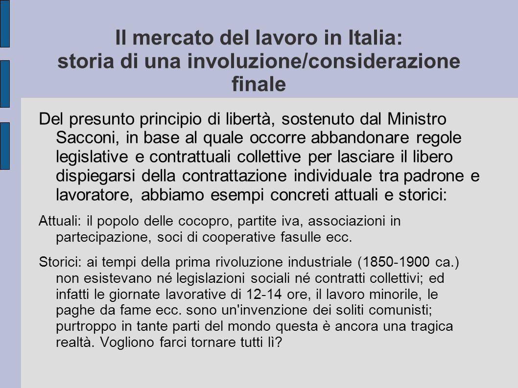 Il mercato del lavoro in Italia: storia di una involuzione/considerazione finale