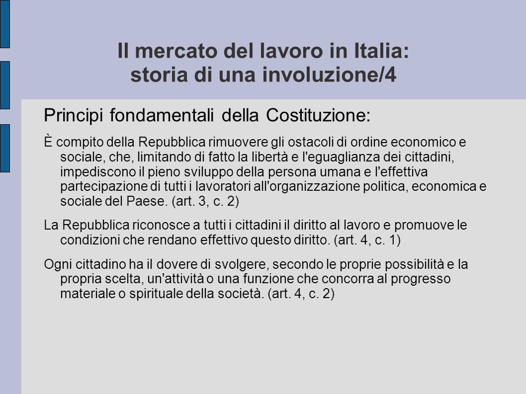 Il mercato del lavoro in Italia: storia di una involuzione/4