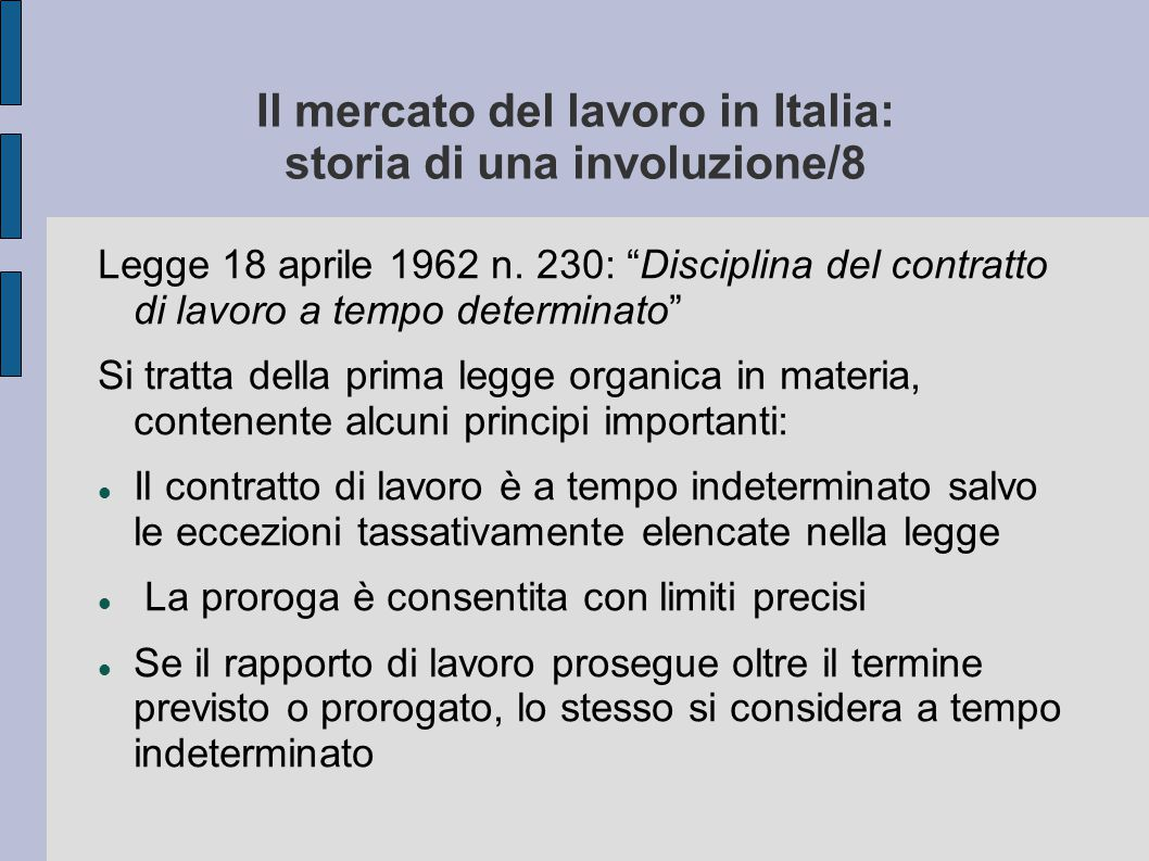 Il mercato del lavoro in Italia: storia di una involuzione/8