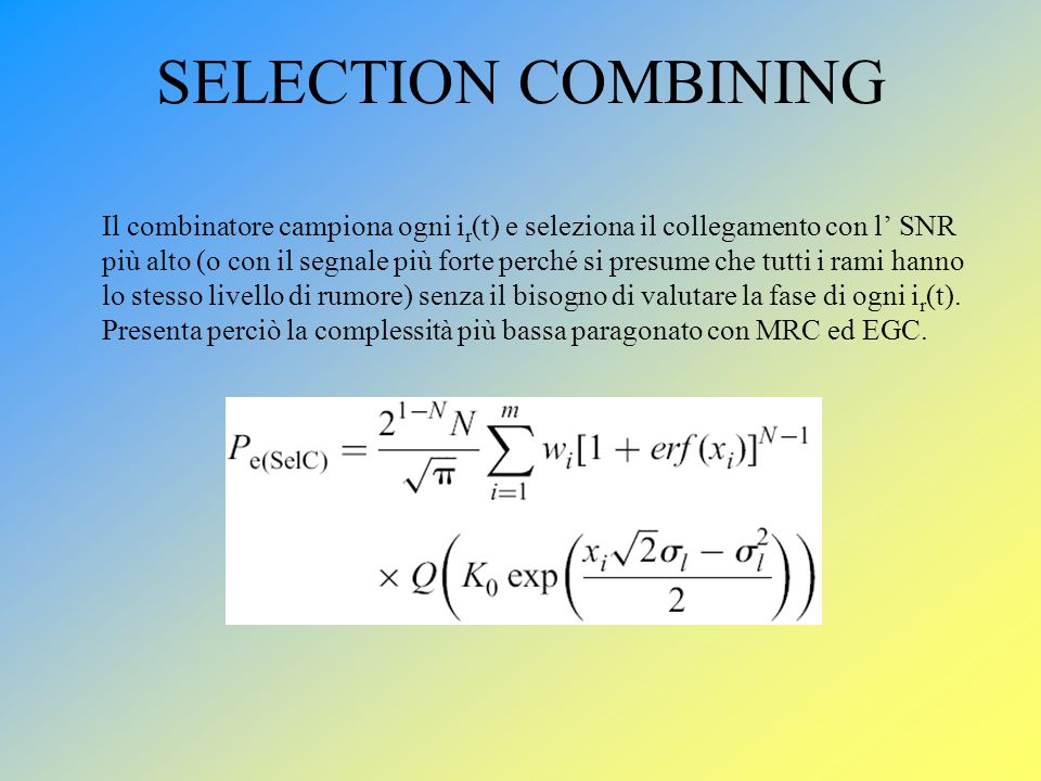 SELECTION COMBINING