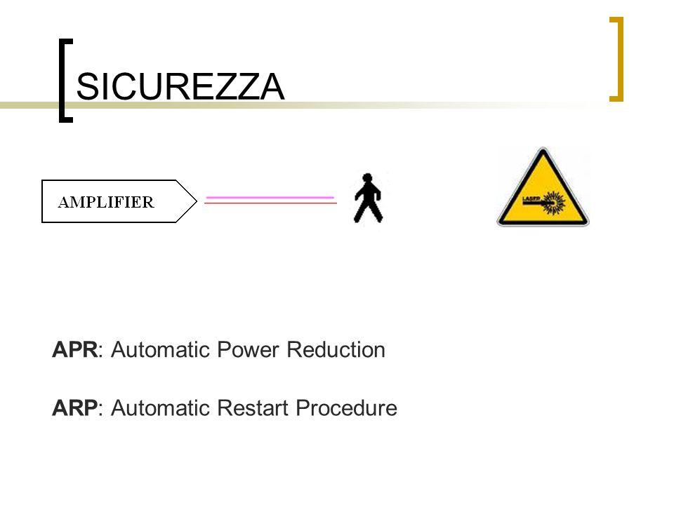 SICUREZZA APR: Automatic Power Reduction
