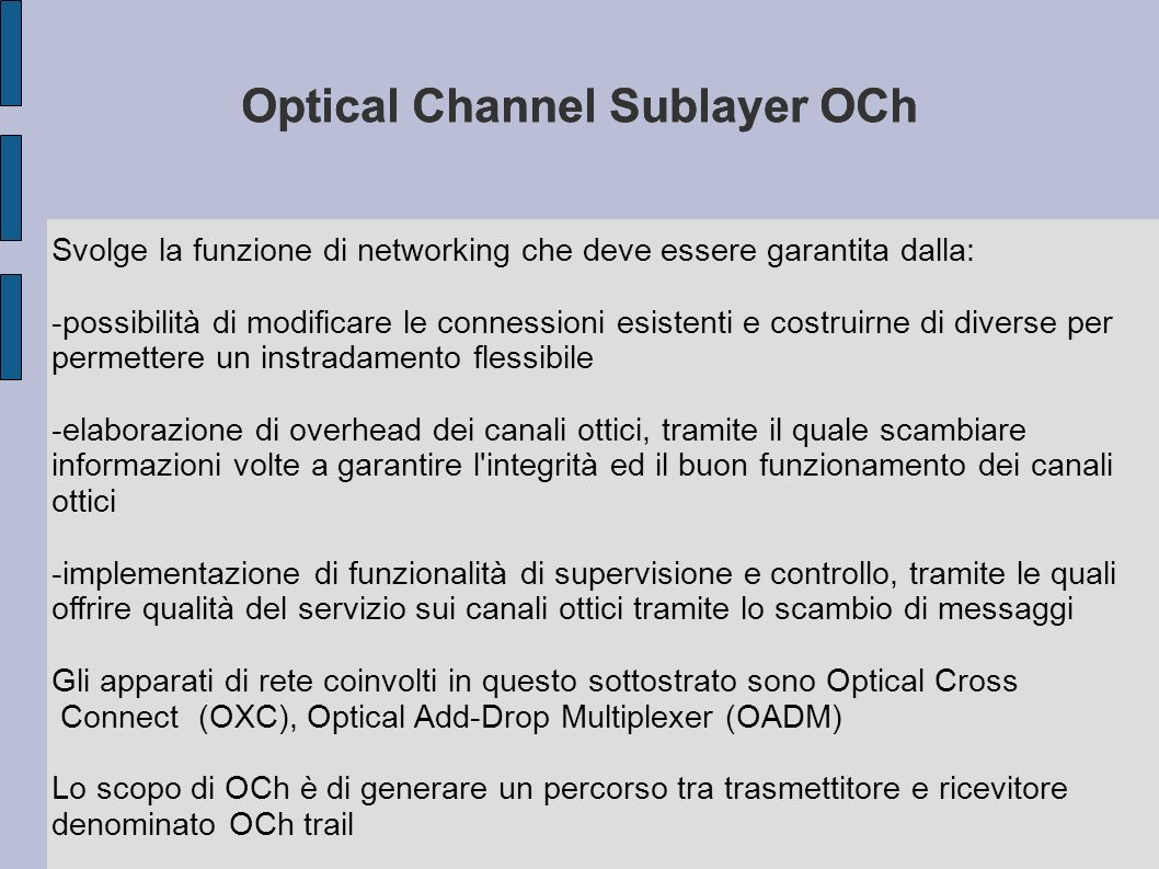 Optical Channel Sublayer OCh