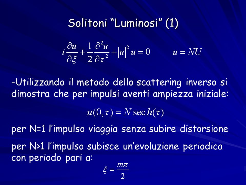 Solitoni Luminosi (1)