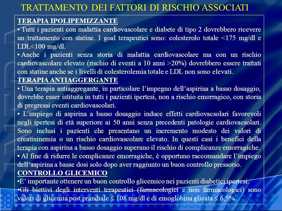TRATTAMENTO DEI FATTORI DI RISCHIO ASSOCIATI