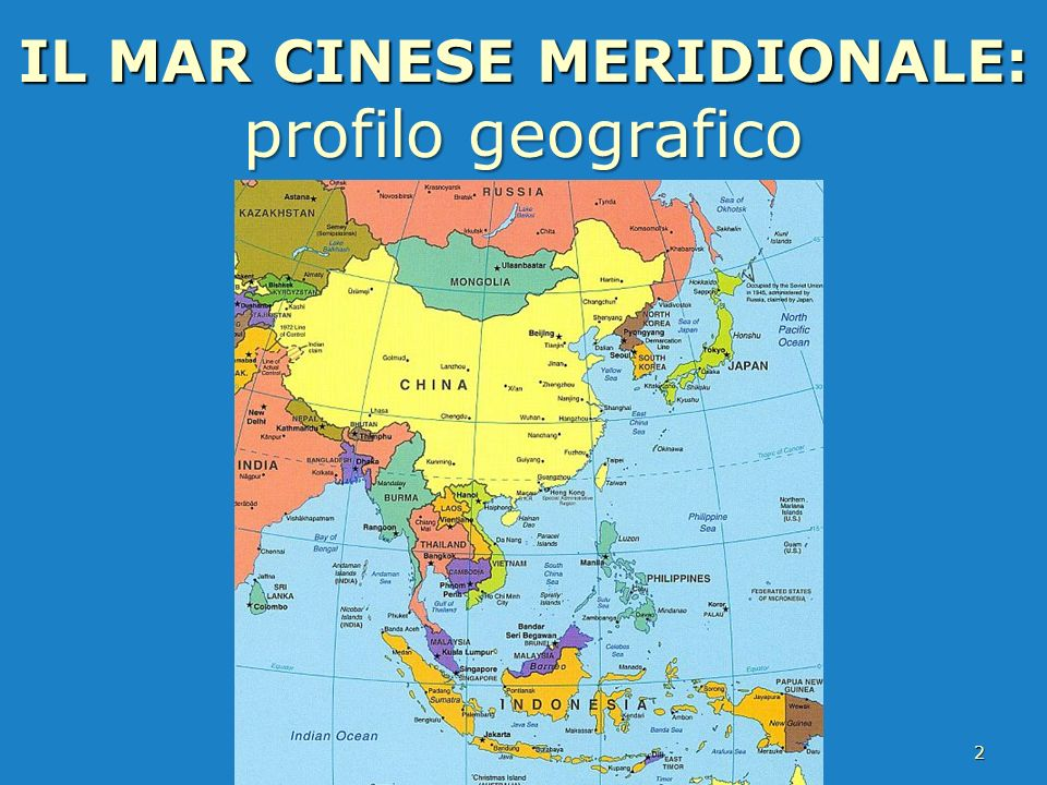 IL MAR CINESE MERIDIONALE: profilo geografico
