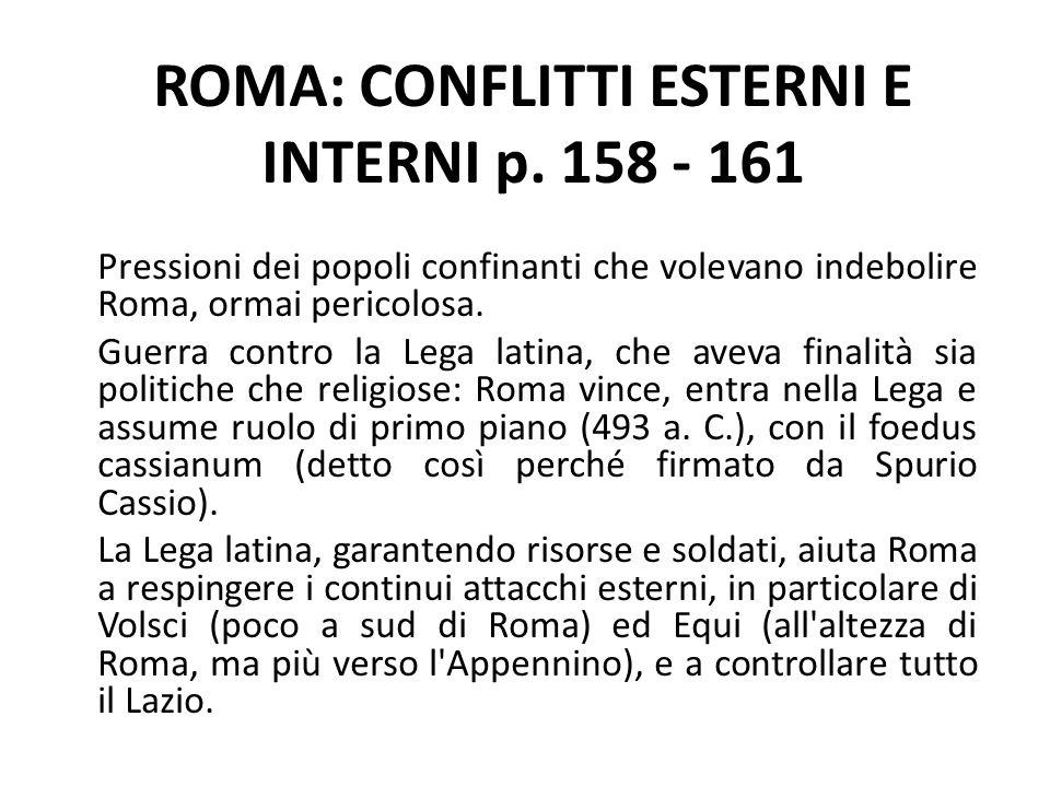 ROMA: CONFLITTI ESTERNI E INTERNI p. 158 - 161