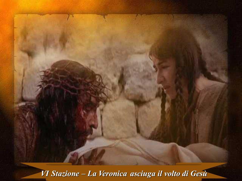 VI Stazione – La Veronica asciuga il volto di Gesù