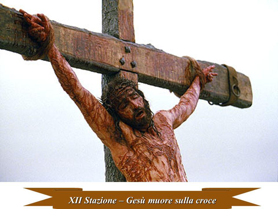 XII Stazione – Gesù muore sulla croce